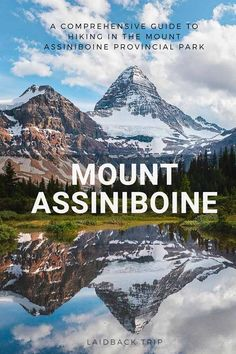 Hiking in Mount Assiniboine Provincial Park | Guide to one of the most beautiful hikes in the Canadian Rockies | Travel in the bear country | #hiking #canada #canadianrockies #mountains #outdoor