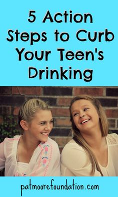 Read our blog post to learn 5 action steps you can take to help curb your teen's drinking   Pat Moore Foundation Treatment Center #underagedrinking #alcoholabuse