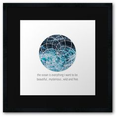 Ocean Is Everything I want To Be Ocean Waves Blue Beach by TeddyTed.  #Framedprints #Homedecor #Framedprintbedroom #Gifts   #Framedprintsonwall #Onwall #Wallart #Modern  #RedBubbleFrameprints #Redbubble  #geometry #abstract #circle #waves #typography #blue #calm #zen #modern   #elegant #adventure #beach #sea #wild  #mysterious #free