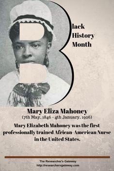 Black History Month - Mary Eliza Mahoney, First African-American Nurse Black Hair History, Black History Month Facts, Native American Women, African American History, Science Fiction Authors, Nursing Profession, History For Kids, Nursing Programs, Spirituality