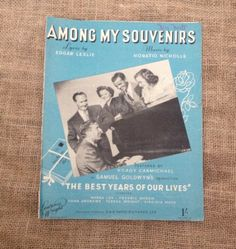A personal favorite from my Etsy shop https://www.etsy.com/listing/237939671/vintage-sheet-music-among-my-souvenirs