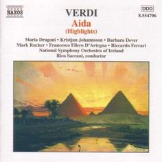 Verdi: Aida (Highlights) - Naxos CD. £6.95