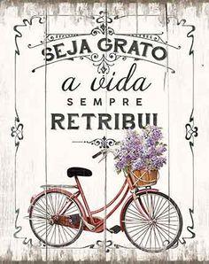 Litoarte Decoupage Vintage, Motivational Quotes For Working Out, Vintage Labels, Beautiful Words, Sentences, Bicycle, Wisdom, Printables, Lettering