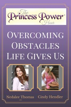 Overcoming Obstacles Life Gives Us - Princess Power Princess Power, Overcoming Obstacles, High Energy, Entrepreneur, Cancer, Self, Dating, Bright, Teaching