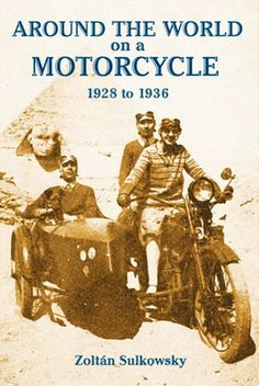 Around the world on motorcycle and sidecar, 1928-1936