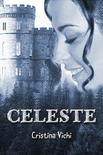 """La libreria di Luce: Recensione del romanzo storico """"Celeste"""" di Cristi..."""