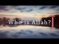 """Who is Allah? ~ Episode 1 on Islam ~ 2016 FULL HD ~ - YouTube ---------------------------------- """"Who is Allah?"""", is the first episode in a series of short videos answering the many questions about Islam. Be sure to subscribe so not miss the next episodes. ~~~~~~~~~~~~~~~~~~~~~ Also, do follow me on my social media to find out about up coming videos :)  Facebook facebook.com/AnwarAliMedia Instagram instagram.com/rep_ur_deen"""