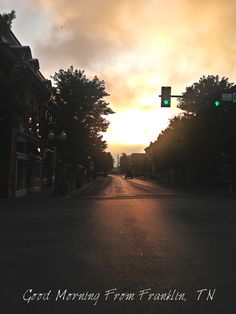 Good Morning from Franklin, TN.  June 2013 - www.visitfranklin.com
