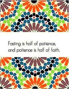Fasting is a half patience