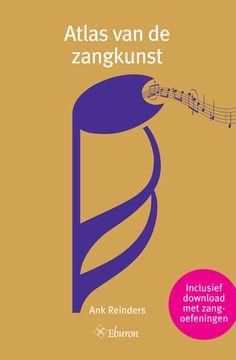 """""""Atlas van de zangkunst"""" - Ank Reinders"""