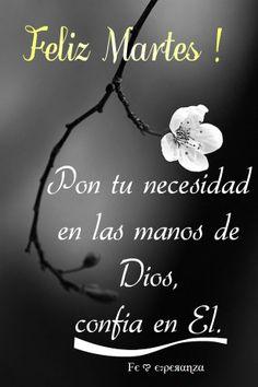 Pon tu necesidad en las manos de Dios, confía en El.