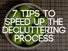 7 TiPS To SPeeD uP THe DECLuTTERiNG PRoCeSS ____If you are feeling overwhelmed about where to start or experiencing frustration w/ your progress, consider some of the ideas on this list to jumpstart your decluttering process Just In Case, Just For You, Peter Walsh, Clutter Control, Stress, Organizing Your Home, Organizing Tips, Life Organization, Paper Organization
