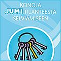 Kuva: Keinoja jumitilanteisiin -opas Early Childhood Education, Sensory Activities, Happy People, Occupational Therapy, Viera, Social Skills, Special Education, Problem Solving, Mathematics