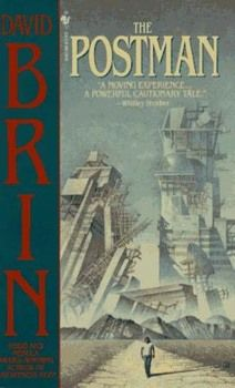 The Postman by David Brin--not the most arresting cover but a superb post-apocalyptic book. Ranks up there with The Stand and Lucifer's Hammer as among the best of all time.