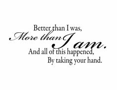 Wall Decal Quote Better Than I Was More than I Am by fivestarsigns, $47.00