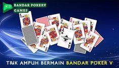 Bandar Poker V merupakan salah satu jenis permainan yang disediakan pada server pokerv. Selain permainan yang sangat menarik untuk dimainkan, admin kali ini juga ingin membahas tentang trik ampuh untuk dapat menang bermain games judi poker online ini. Poker, Playing Cards, Games, Plays, Gaming, Game Cards, Game, Toys, Spelling