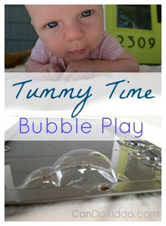 Tips for using bubbles for Tummy Time play for babies. CanDo Kiddo