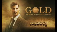 watch Gold on Gold is a movie starring Akshay Kumar, Mouni Roy, and Kunal Kapoor. The journey of a man who was instrumental in making India win its first Olympic gold medal as a free nation. Patriotic Movies, Amit Sadh, Bollywood Box, Movies Bollywood, Kunal Kapoor, Gold Movie, Old Song Lyrics, Gold 2018, Latest Movie Trailers