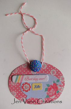 Jeri Vann Creations Handmade Gift Tag - Best Day Ever