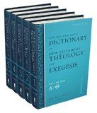 New International Dictionary of New Testament Theology and Exegesis, Vol. 1-5