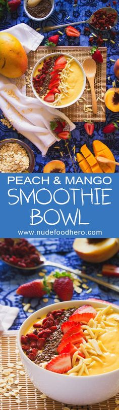 Peach & Mango Smoothie Bowl