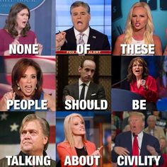 """Trump & his mouthpieces. None of these people should talk about """"civility. Caricatures, Sandro, Donald Trump, And So It Begins, Right Wing, Current Events, Twitter, Civilization, Feminism"""