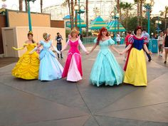 Be a disney princess at Disneyland. :)