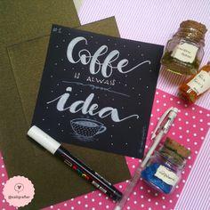 """Dia 1 - """"Café é sempre uma boa ideia"""" #30DiasDeHandLettering"""