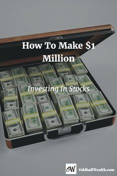 How to make $1 million investing in stocks. If you have a long-term goal of reaching a one million dollars, then stocks are still one of the best options for reaching that goal.  Read full article by visiting: http://oddballwealth.com/how-to-reach-one-million-dollars-investing-in-stocks/