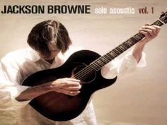 Jackson Browne ~ The Pretender.