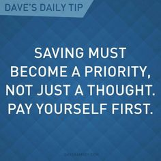A great first step in making a budget. Pay yourself first. From Dave Ramsey. Financial Quotes, Financial Peace, Financial Success, Financial Planning, Financial Assistance, Career Success, Dave Ramsey, Pay Yourself First, Money Makeover