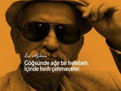 Kara Duygulu Şair, Ece Ayhan'ı Anmak Literature Quotes, Poetry Books, Cool Words, Karma, Sentences, Laughter, Mens Sunglasses, Feelings, Life