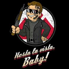 Boy says Hasta la Vista, Baby! Terminator T-Shirt by Olipop. Show everyone that you are a fan of Terminator with this t-shirt. Fallout 4 Vault Boy, Fallout Art, Logic Memes, Funny Memes, Tf2 Memes, Geeks, Popeye Cartoon, Pip Boy, Movie T Shirts