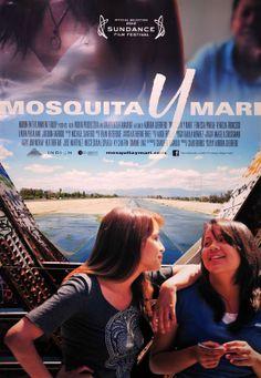 """""""Mosquita Y Mari,"""" directed by Aurora Guerrero played #Sundance 2012"""