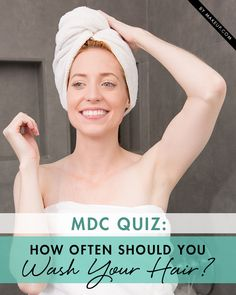 To wash or not to wash? How many days has it been? How long should you wait? To save you (and your hair) a headache, we came up with an easy-breezy MDC quiz to help you gauge how often you should shampoo those locks.