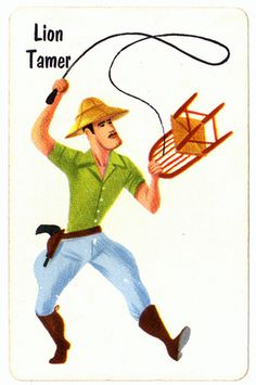 vintage old maid card circus theme  When I was little I really wanted to be a lion tamer.