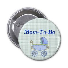 Blue Stroller Baby Shower Mommy Pin Button