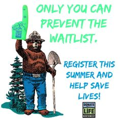 Listen to #Smokey! Register at www.donatelifenw.org or www.donatelife.net! #DonateLife