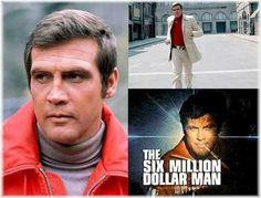 Lee Majors as Steve Austin - The Six Million Dollar Man (1970's)
