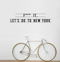 "that's exactly what I did.  ""F*** it. Let's go to New York.""  #quote #inspiration #photography #typography"