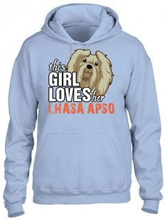this girl loves her lhasa apso HOODIE