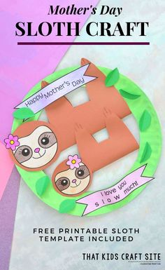 Sloth Craft for Mother's Day: The Most Adorable Sloth Craft Ever!