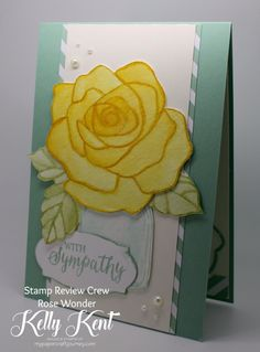 Stamp Review Crew - Rose Wonder. Kelly Kent - mypapercraftjourney.com.