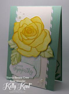 Stamp Review Crew - Rose Wonder. Kelly Kent - mypapercraftjourney.com.