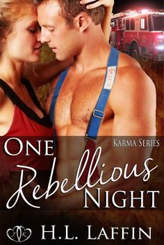 One Rebellious Night (Karma Series Book - Kindle edition by H. Book 1, Karma, Kindle, Literature, Fiction, Romance, Author, Night, Life