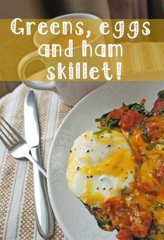 Greens, Eggs and Ham!