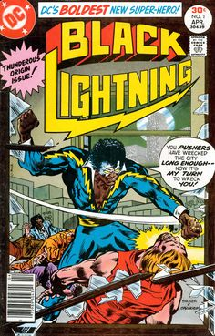 Religion of Black Lightning (Jefferson Pierce) (Northern Baptist (ABC/USA)) of the groups: The Justice League, The Network, The Outsiders Dc Comic Books, Comic Book Covers, Comic Book Characters, Comic Book Heroes, Comic Art, Superman, Black Lightning Static Shock, Marvel Dc, Marvel Comics