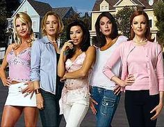Desperate Housewives (I may lose my man card for this pin but this series kind've grew on me)