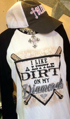 """I like a Little Dirt on My Diamonds"" Baseball t-shirt. Baseball Crafts, Baseball Mom Shirts, Baseball Party, Softball Mom, Baseball Season, Sports Shirts, Softball Stuff, Baseball Stuff, Baseball Clothes"