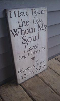 Custom Wedding Art, I have found the one whom my soul loves,